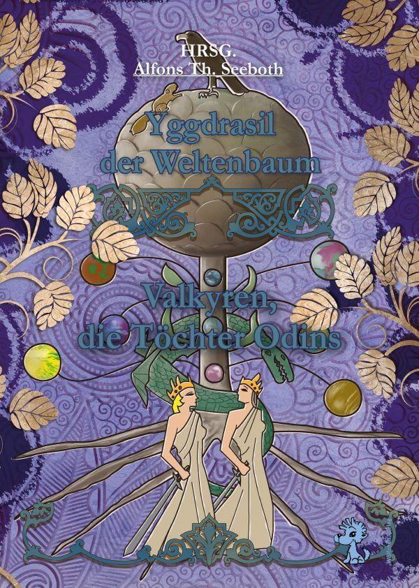 Yggdrasil der Weltenbaum - Valkyren, die Töchter Odins Cover