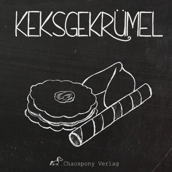 Keksgekrümel Chaospony Anthologie Cover