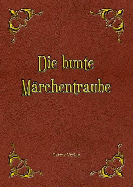 Die bunte Märchentraube Anthologie Cover