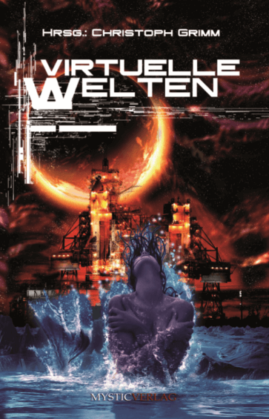 Virtuelle Welten Anthologie Cover