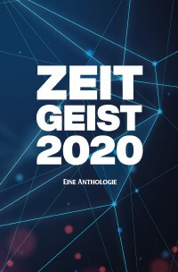 Zeitgeist 2020 Anthologie Cover