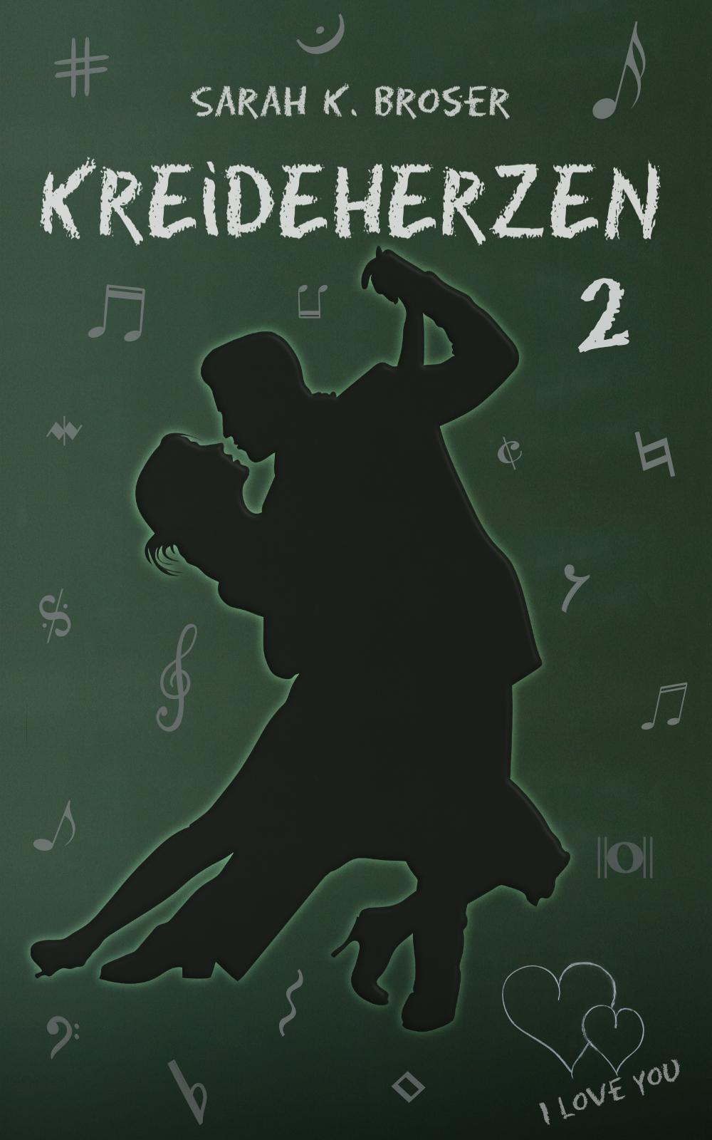 Kreideherzen 2: Sarah K Broser Cover