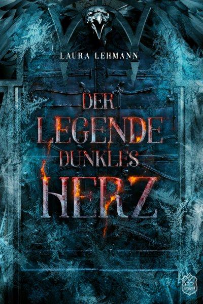 Laura Lehmann: Der Legende dunkles Herz - Cover